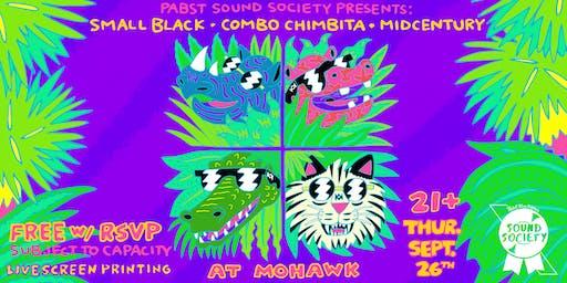 Pabst Sound Society Presents: Small Black, Combo Chimbita + Midcentury
