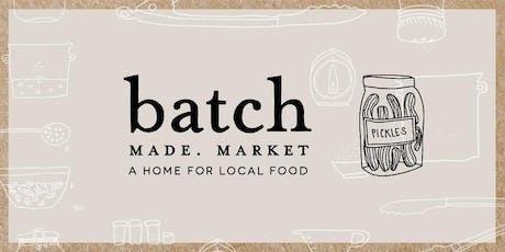 BatchMade Market at Forage Kitchen: Friday, November 1st tickets