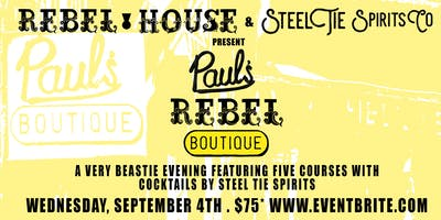 REBEL HOUSE & STEEL TIE SPIRITS Co. 5 COURSE DINNER PAIRING