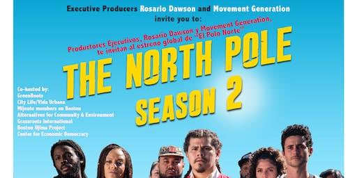North Pole Boston Premier / El Polo Norte Estreno de Boston