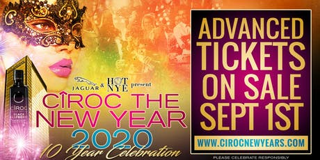 CÎROC The New Year 2020 - 10th Year Celebration tickets