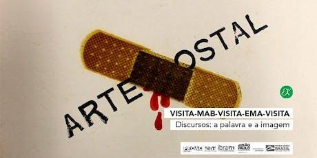 VISITA-EMA-VISITA-MAB-VISITA → Discursos: a palavra e a imagem  ingressos