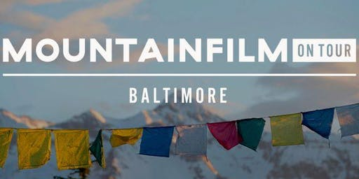 Mountainfilm on Tour: Short Films Program
