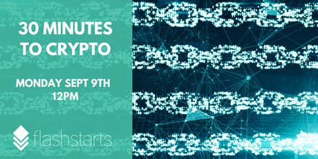 30 Minutes to Crypto Currency tickets