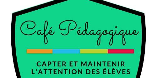 Café pédagogique: L'annulaire : Capter et maintenir l'attention des élèves