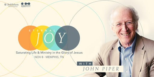 Eternal Joy | Saturating Life & Ministry  in the Glory of Jesus