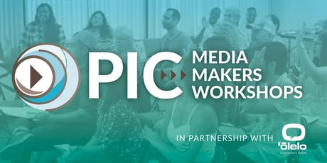 PIC Media Makers Workshop tickets