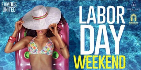 LABOR DAY WEEKEND MIAMI BEACH 2019 MIAMI LIFE POOL PARTY tickets