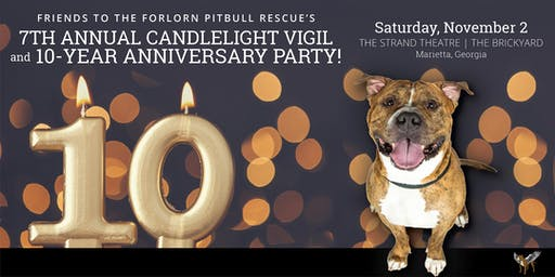7th Annual Pitbull Awareness Candlelight Vigil