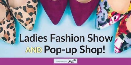 Ladies Fashion Show & Pop-up Shop tickets