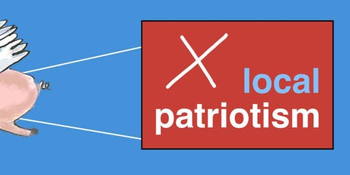 Local Patriotism: The Goliath of national dysfunction vs. The David of local community