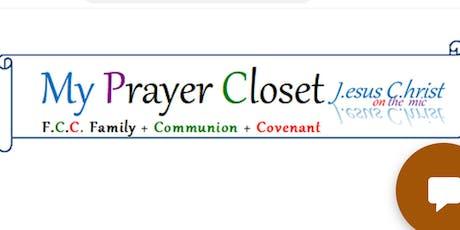 My Prayer Closet  with The Risen Lord Jesus Christ tickets
