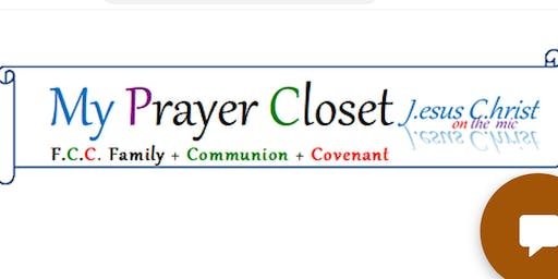 My Prayer Closet  with The Risen Lord Jesus Christ