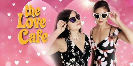 The Love Cafe - An Interactive Cabaret Variety Show tickets