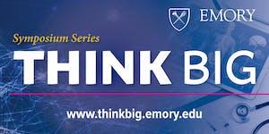 """Emory THINK BIG Symposium -  """"Vaccines for Antibiotic..."""