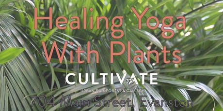 Healing Yoga with Plants tickets