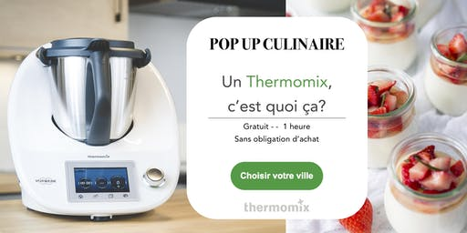 Thermomix® pop-up! - FREE // Pop-up! culinaire Thermomix® GRATUIT// Moncton