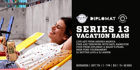 Series 13 Vacation Bash tickets