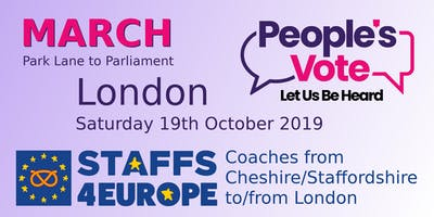 People's Vote-Let us be Heard March, London, 19 October 2019, Staffs4Europe