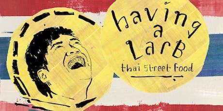 'Having a Larb' Thai street food Supper Club tickets