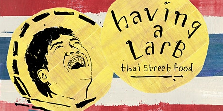 'Having a Larb' Thai street food Supper Club tickets