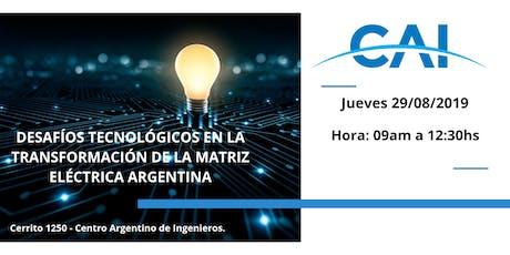Desafíos tecnológicos de la transformación de la matriz eléctrica Argentina  entradas