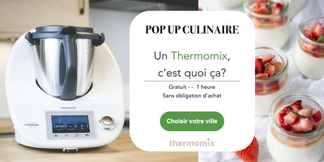 Thermomix® pop-up! - FREE // Pop-up! culinaire Thermomix® GRATUIT// Moncton tickets