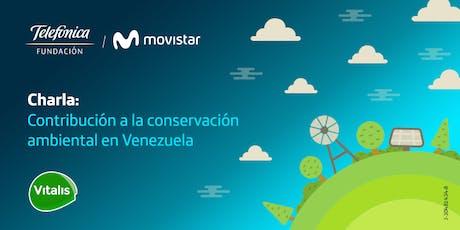 Contribución a la conservación ambiental en Venezuela tickets