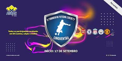 11º Torneio de Futebol Society Cinquentão da Asbac - Por Sorteio