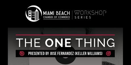 Workshop Series: The ONE Thing with Jose Fernandez tickets