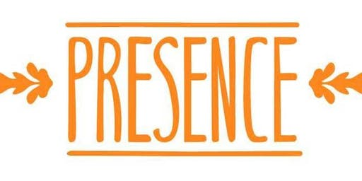 Be Here - The Secrets of Creating a Powerful Presence - October