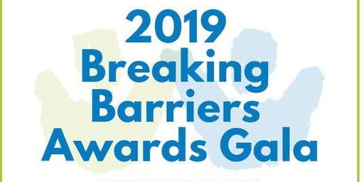 2019 Breaking Barriers Awards Gala