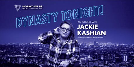 Dynasty Tonight! Presents Jackie Kashian tickets