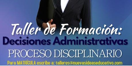 Decisiones Administrativas: Proceso Disciplinario tickets