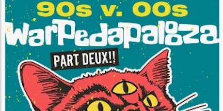 90s Rock Show & Emo After Dark presents Warpedapalooza Part Deux tickets