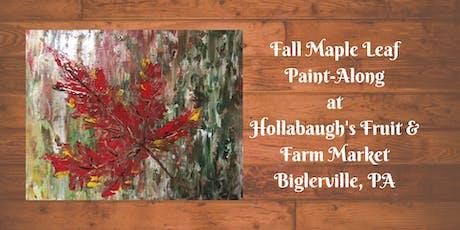 Fall Maple Leaf - Hollabaugh Bros. Inc. Paint-Along tickets
