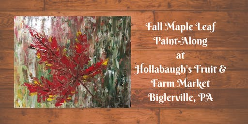 Fall Maple Leaf - Hollabaugh Bros. Inc. Paint-Along