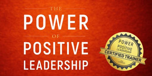 Power of Positive Leadership Training (at PB Dye Golf Club)