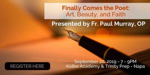 Finally Comes the Poet: Art, Beauty, and Faith""