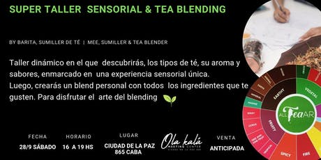 Super Taller Sensorial &  Tea Blending entradas