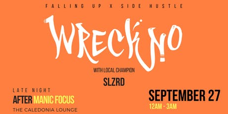 LATE NIGHT: Wreckno at The Caledonia Lounge tickets