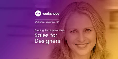Wellington DA Workshop: Keeping the pipeline filled – sales for creatives tickets