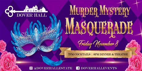 Murder Mystery Masquerade at Dover Hall tickets