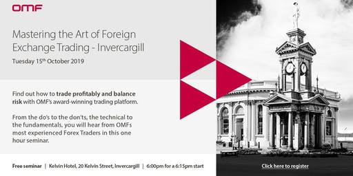 Mastering the Art of Foreign Exchange Trading - Invercargill