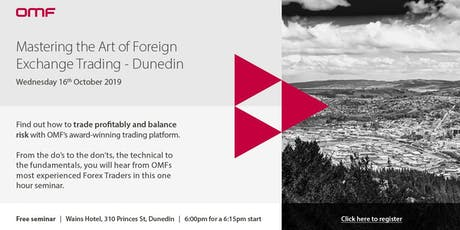 Mastering the Art of Foreign Exchange Trading - Dunedin tickets