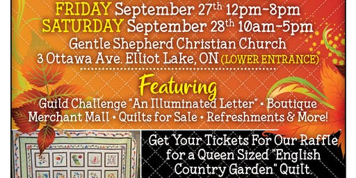 Quilts North - Elliot Lake Quilt Guild Show