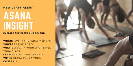 Asana Insight - a different kind of Yoga class. tickets