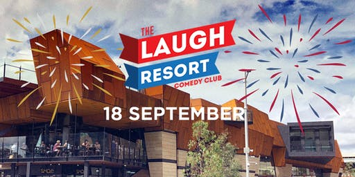 The Laugh Resort Comedy Club September 2019