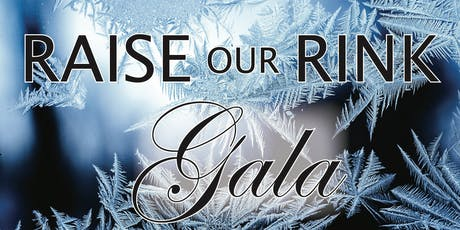 Raise Our Rink Gala tickets