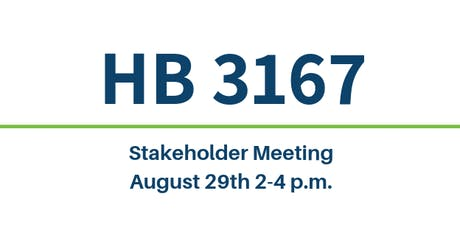 HB 3167 Stakeholder Meeting tickets